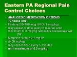 eastern pa regional pain control choices
