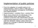 implementation of public policies