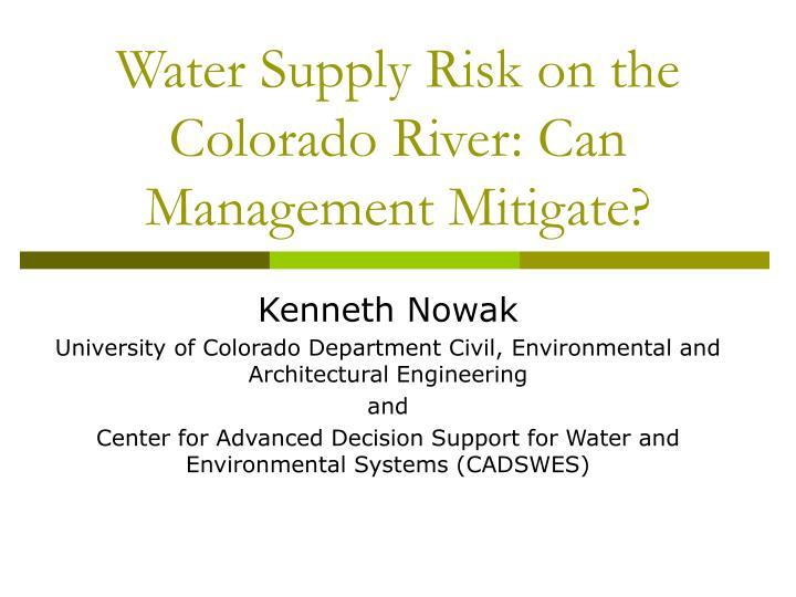 Water supply risk on the colorado river can management mitigate
