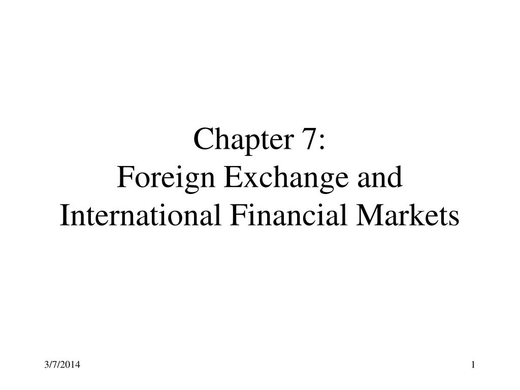 chapter 7 foreign exchange and international financial markets l.