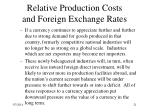 relative production costs and foreign exchange rates21