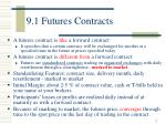 9 1 futures contracts
