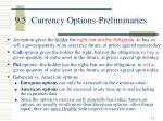 9 5 currency options preliminaries