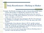 daily resettlement marking to market