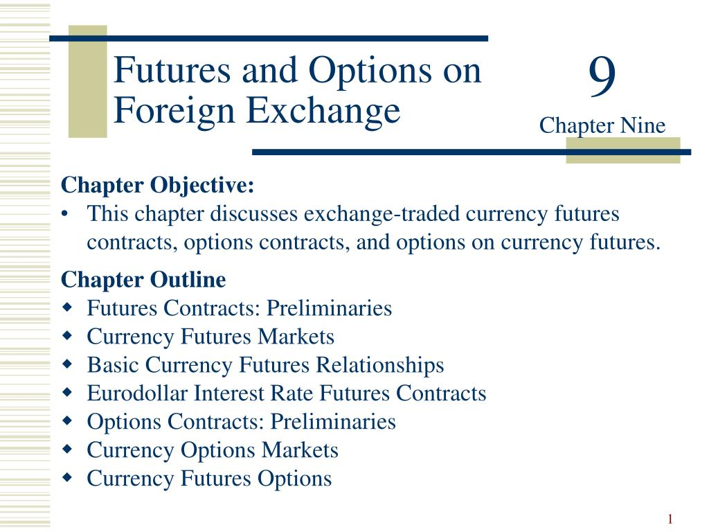 futures and options on foreign exchange l.