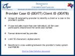 provider case id de 77 client id de 78