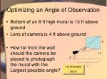optimizing an angle of observation
