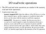i o read write operations