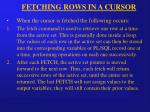 fetching rows in a cursor16