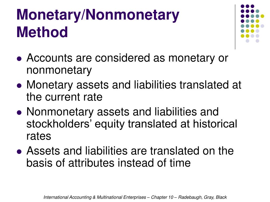 Monetary/Nonmonetary Method