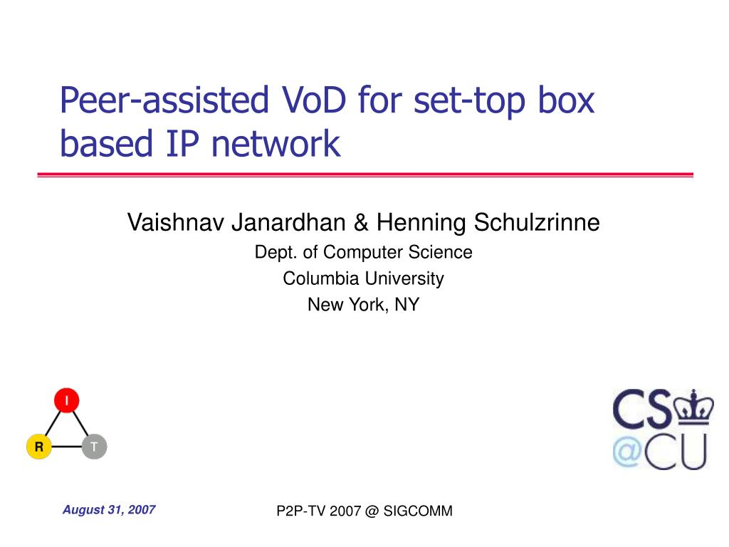 peer assisted vod for set top box based ip network l.