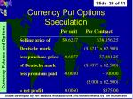 currency put options speculation38
