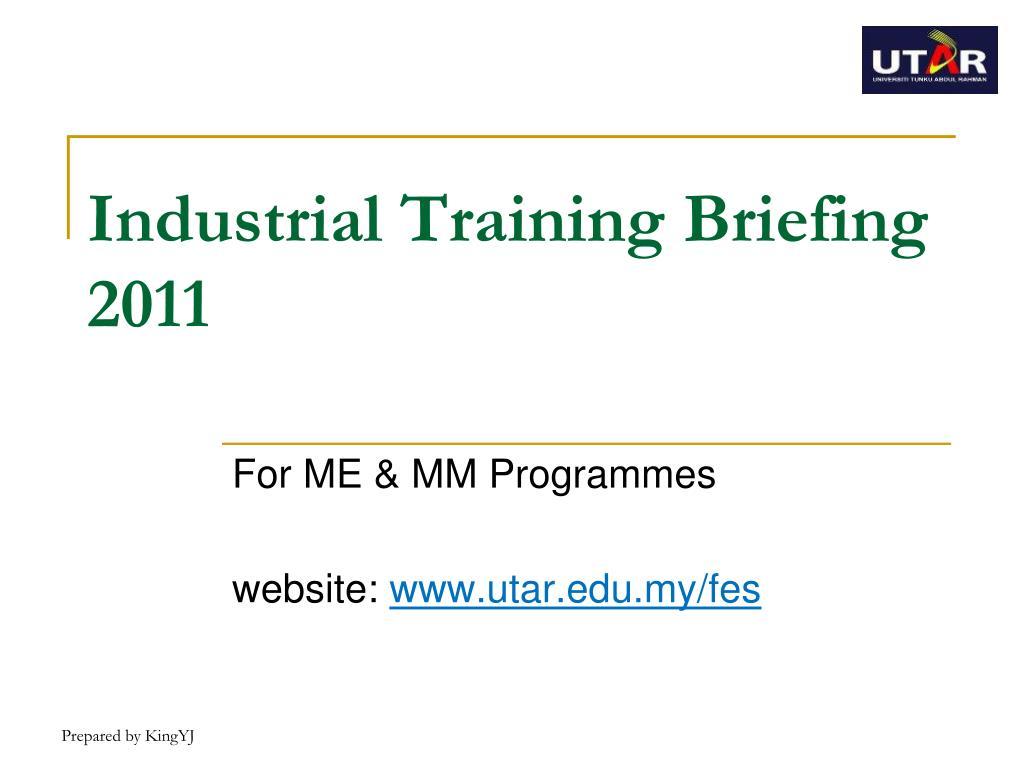 industrial training briefing 2011 l.