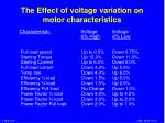 the effect of voltage variation on motor characteristics