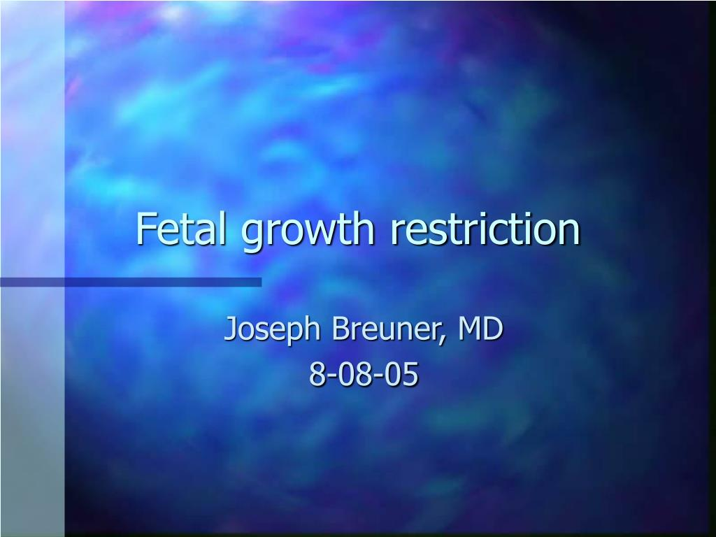 fetal growth restriction l.