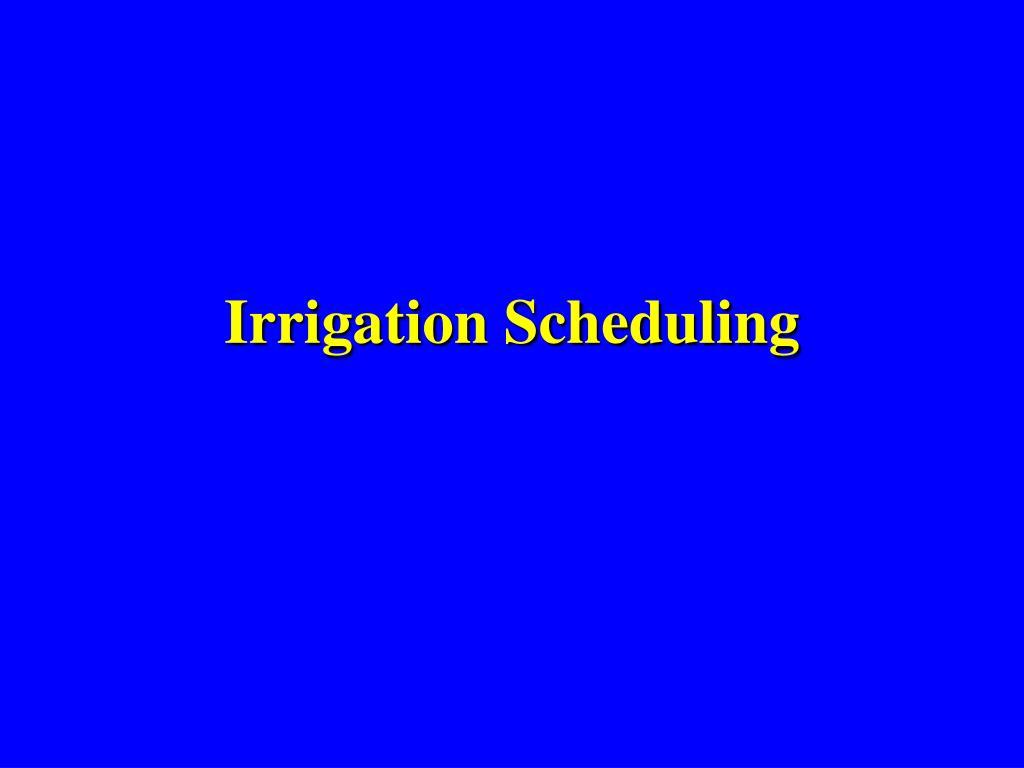 irrigation scheduling l.