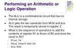 performing an arithmetic or logic operation