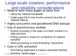 large scale crawlers performance and reliability considerations