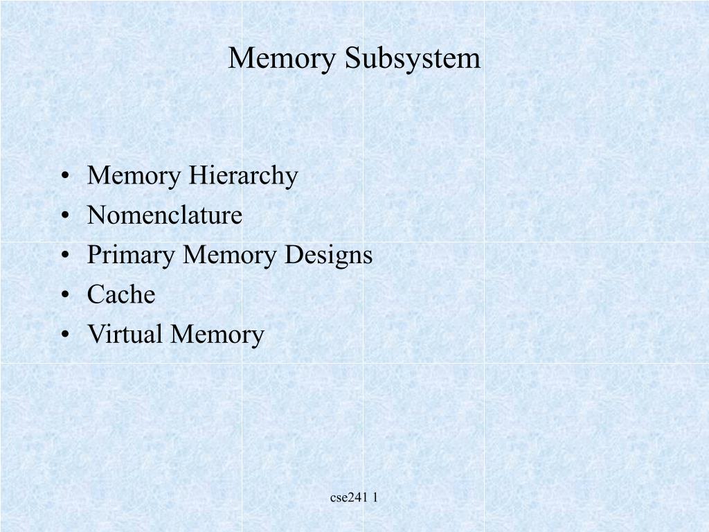 memory subsystem l.