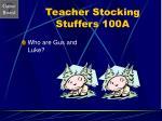 teacher stocking stuffers 100a