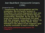 jean baudrillard disneyworld company 1996