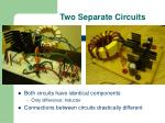 two separate circuits