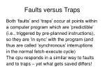 faults versus traps