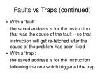 faults vs traps continued