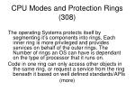 cpu modes and protection rings 308