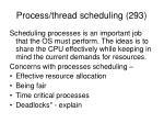 process thread scheduling 293