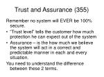 trust and assurance 355