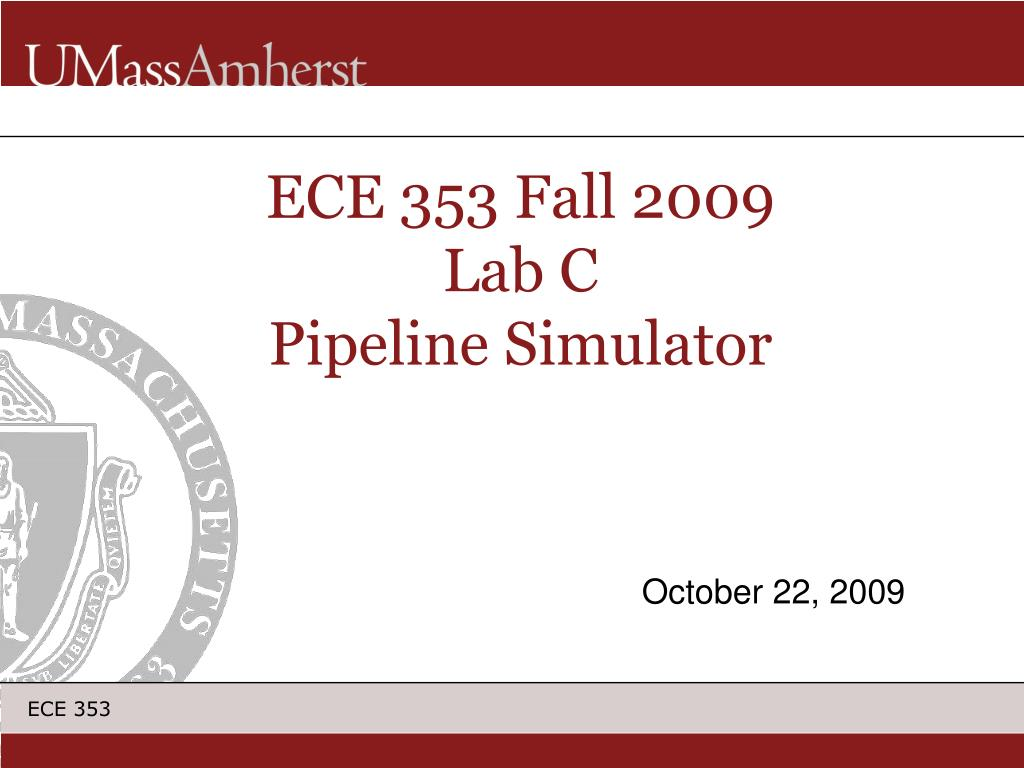 ece 353 fall 2009 lab c pipeline simulator l.