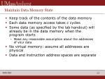 maintain data memory state