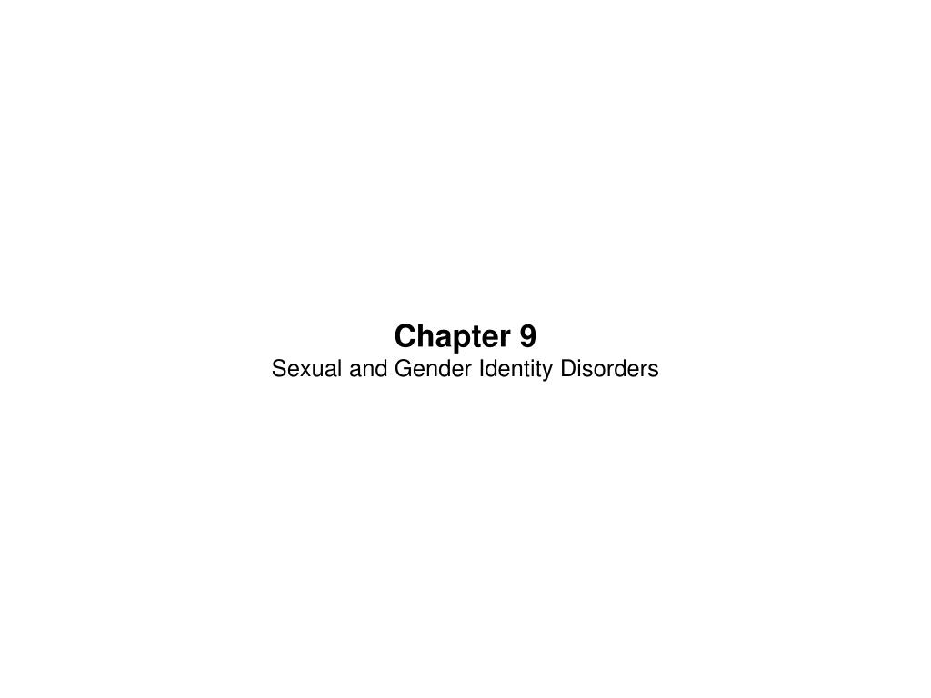 chapter 9 sexual and gender identity disorders l.