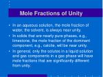 mole fractions of unity
