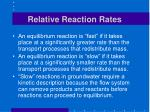 relative reaction rates