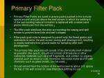 primary filter pack