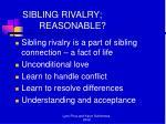 sibling rivalry reasonable