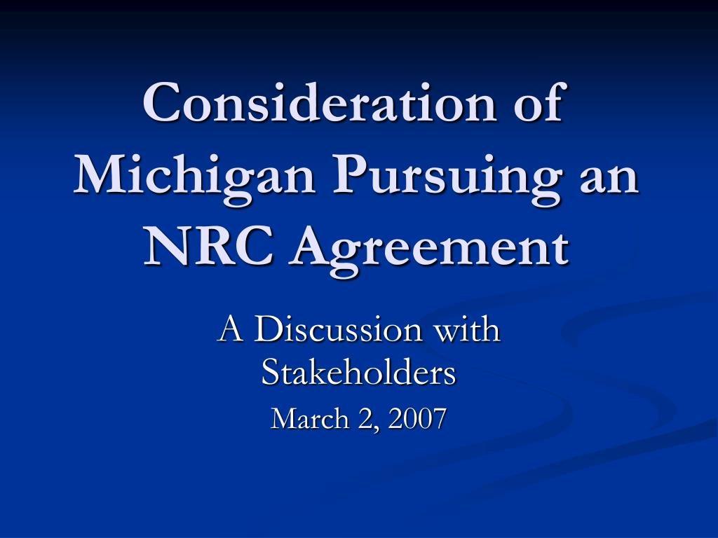 consideration of michigan pursuing an nrc agreement l.