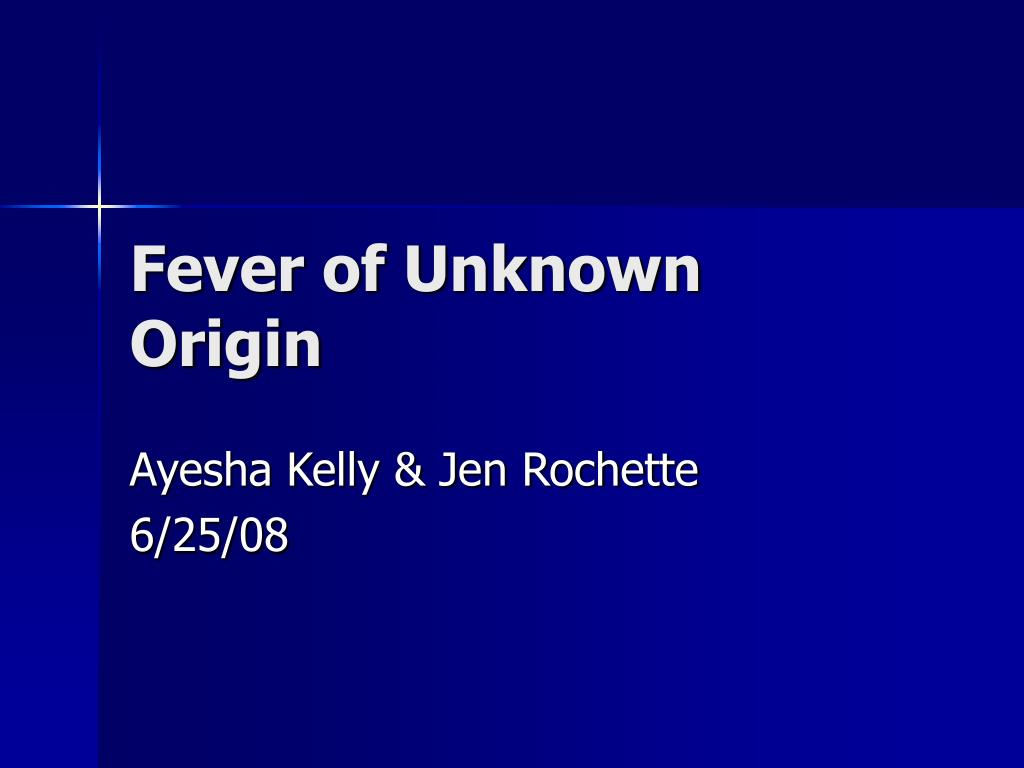 fever of unknown origin l.