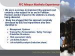 ffc mirpur mathelo experience