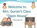 welcome to mrs gurian s class open house