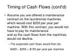 timing of cash flows cont d