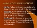 ammunition malfunctions