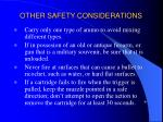 other safety considerations9