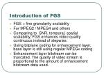 introduction of fgs
