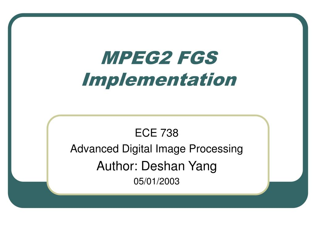 mpeg2 fgs implementation l.