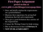 first paper assignment posted on line at www phil vt edu jklagge coursepage htm