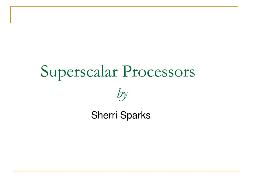 superscalar processors by l.
