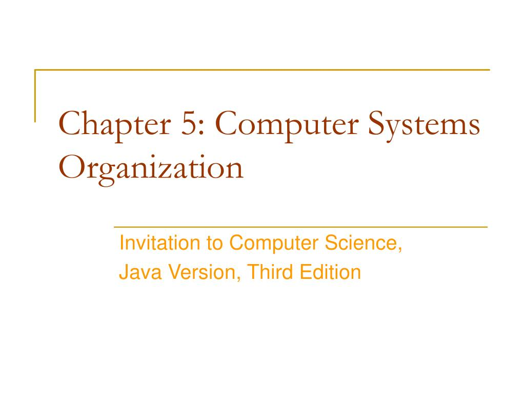 chapter 5 computer systems organization l.